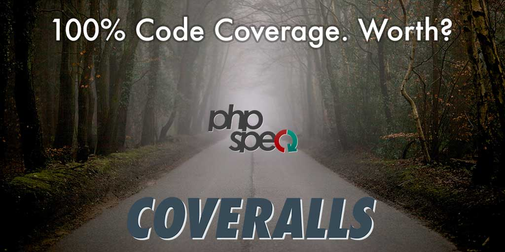 100% Code Coverage with phpspec